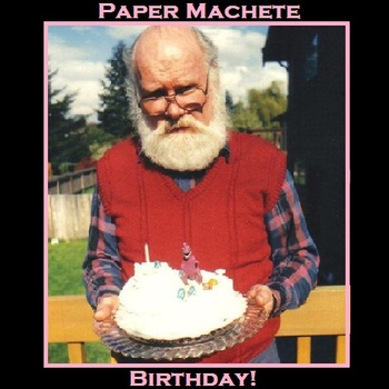 Paper Machete - Birthday