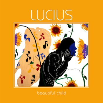 Lucius - Beautiful Child