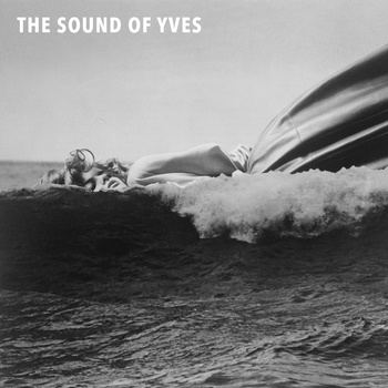 Yves - The Sound of Yves