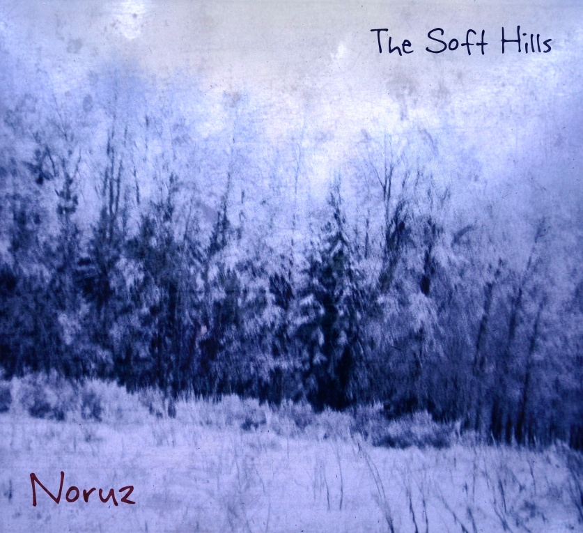 The Soft Hills - Noruz
