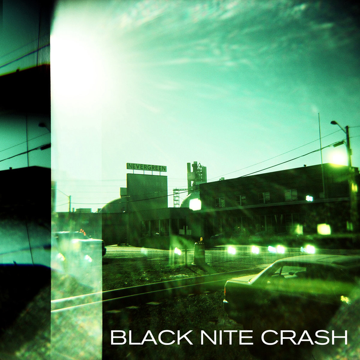 Black Nite Crash - Nevergreen