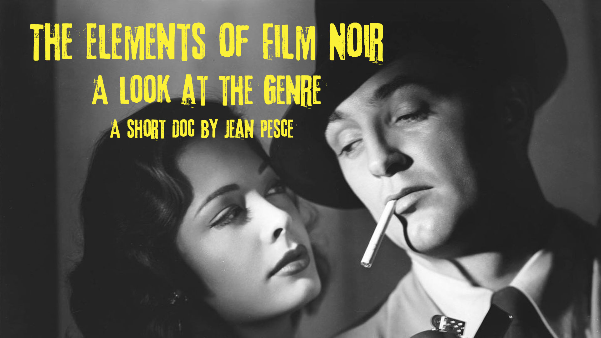 The Elements of Film Noir: A Look at the Genre