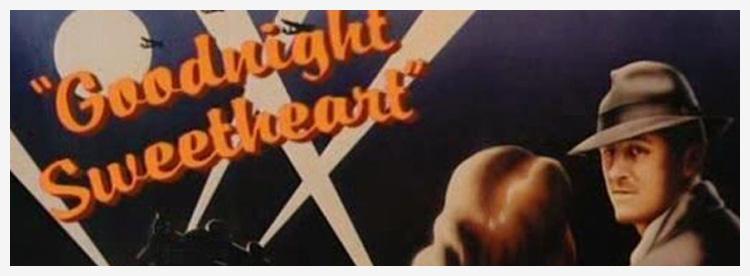 goodnight-sweetheart.jpg