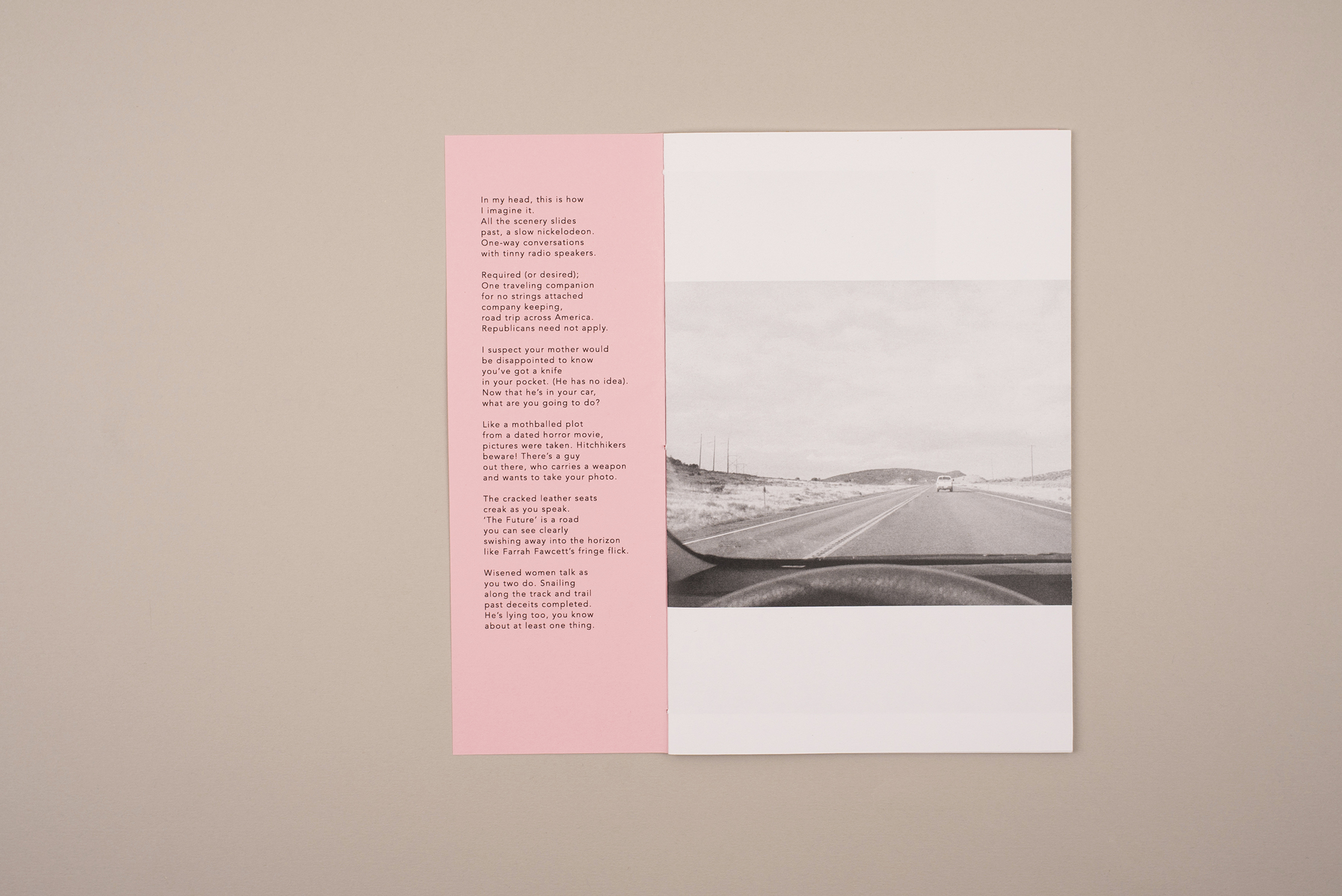 Space Cowboy zine. Photography by Jack Latham. Poem by Sofia Kathryn Smith. A zine about hitchhiking in America. Light Pink half sized cover, reverse side containing poem.