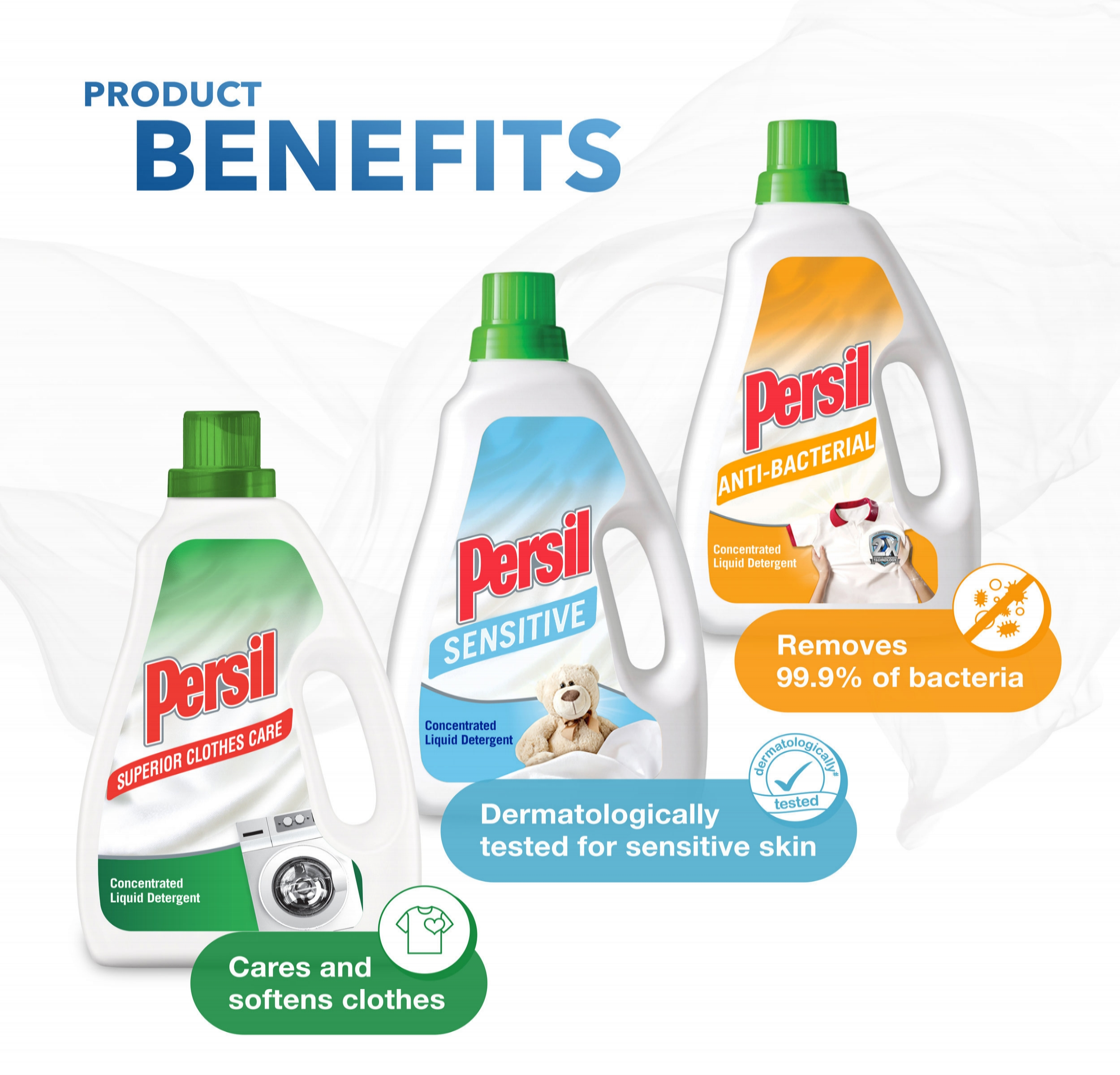 - Best for front load washing machines, Persil offers a range of products with additional benefits, on top of powerful stain removal. From Superior Clothes Care which helps to soften your clothes to Sensitive variant suitable for delicate skin, you can choose the best detergent which meets you and your family's different needs.
