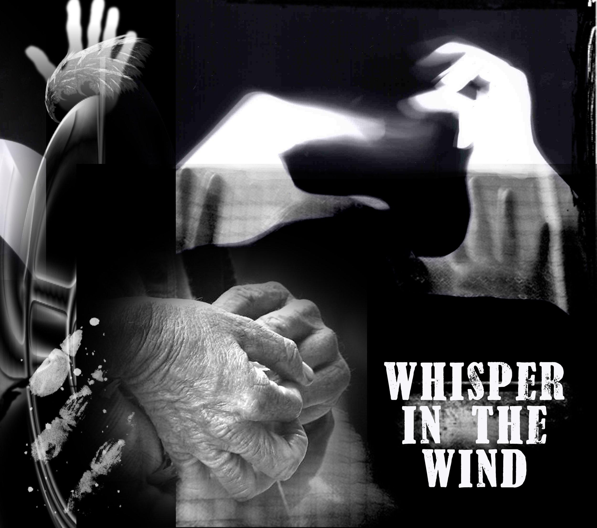 Whisper in The Wind.jpg
