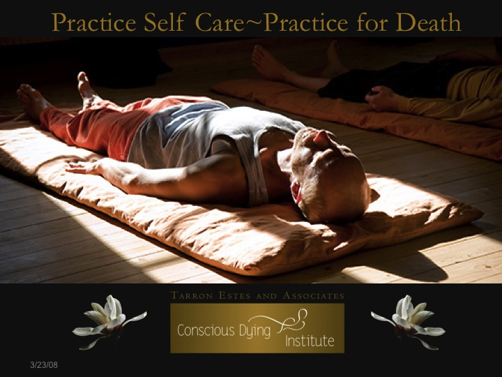 practice self Care-Practice for Death.jpg
