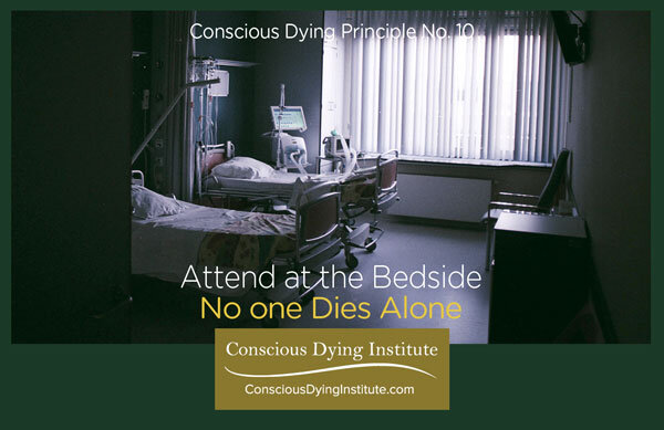 Conscious Dying Principle No 10