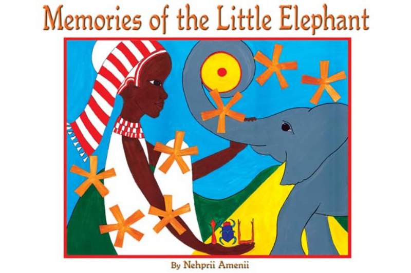 Memories of the Little Elephant Book by Nehprii Amenii