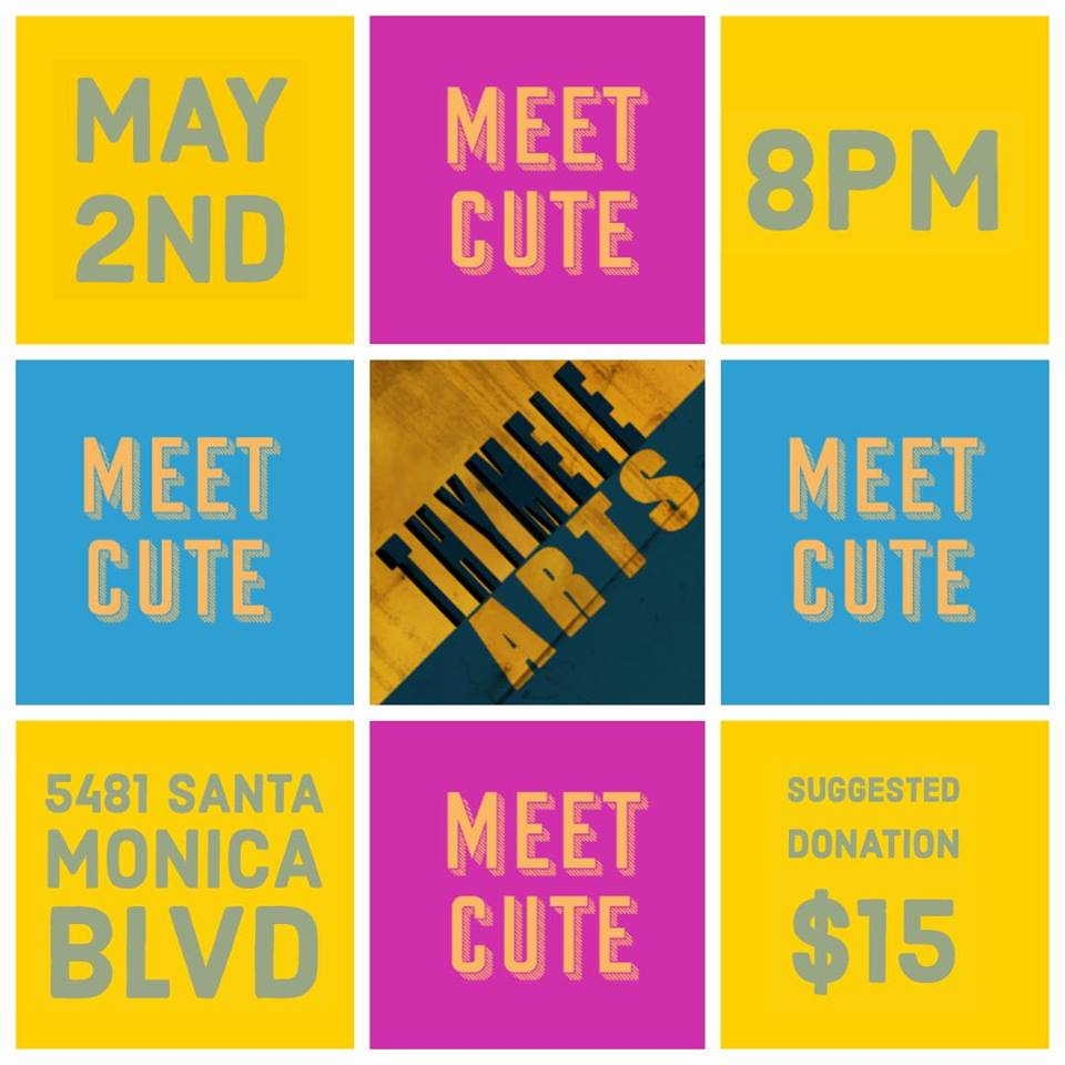 Tessa Performs in Meet Cute at the Thymele Arts Center 5/2/19 - Join me on 5/2 at 8PM for an evening of awesome short plays! I'll be performing in a play by Sigrid Gilmer directed by Jonathan Muñoz-Proulx!