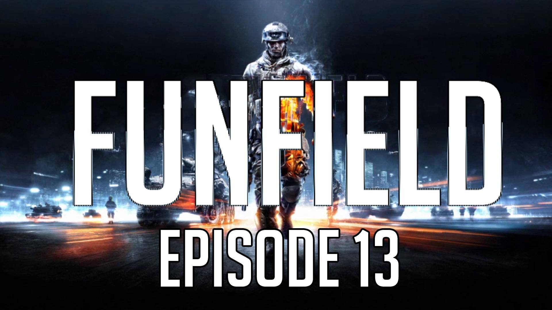 Funfield Episode13.jpg