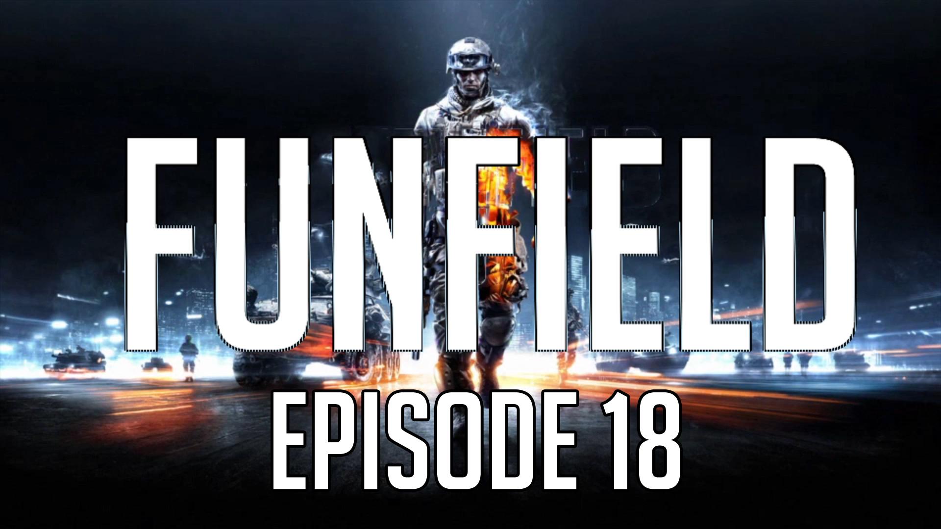 Funfield Episode18.jpg