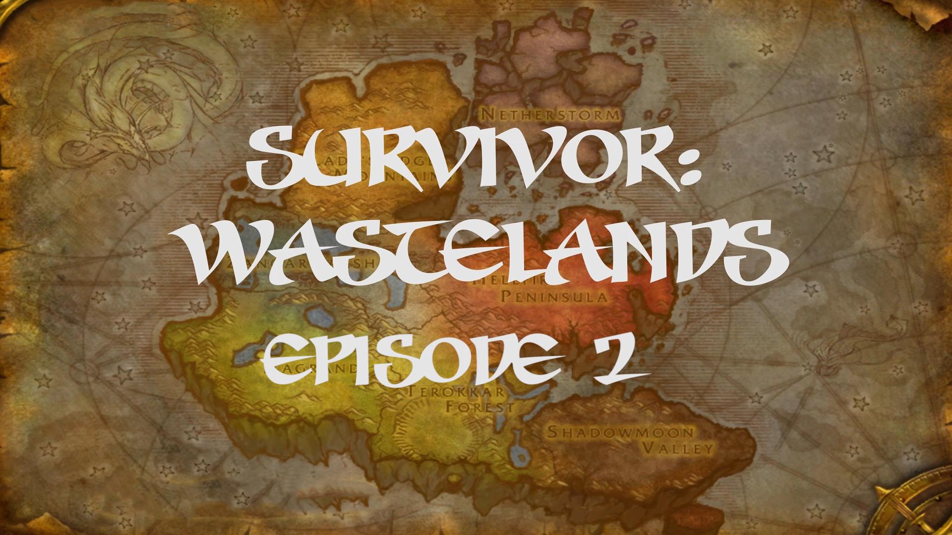 Survivor Wastelands Episode 2.jpg