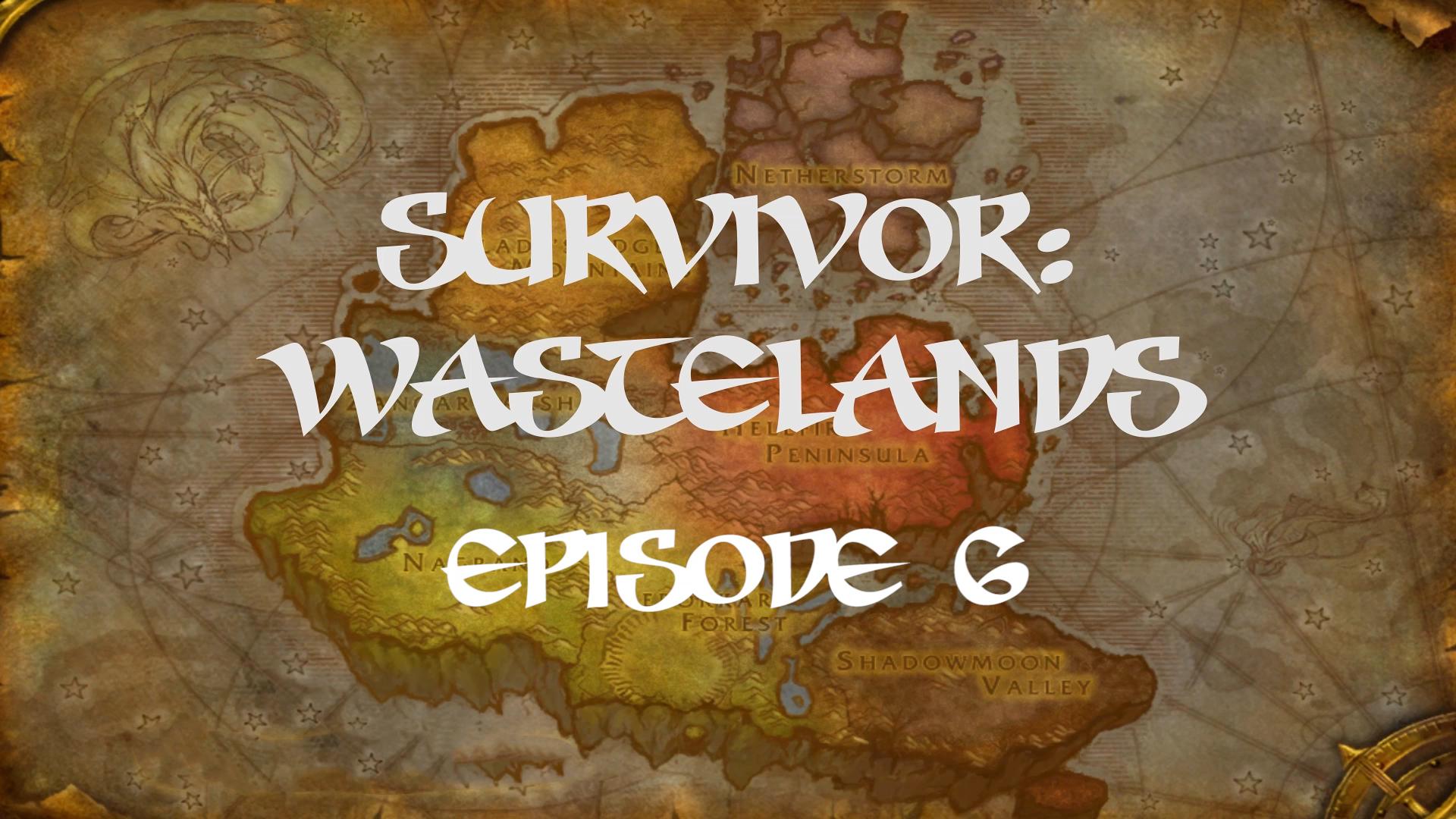 Survivor Wastelands Episode 6.jpg