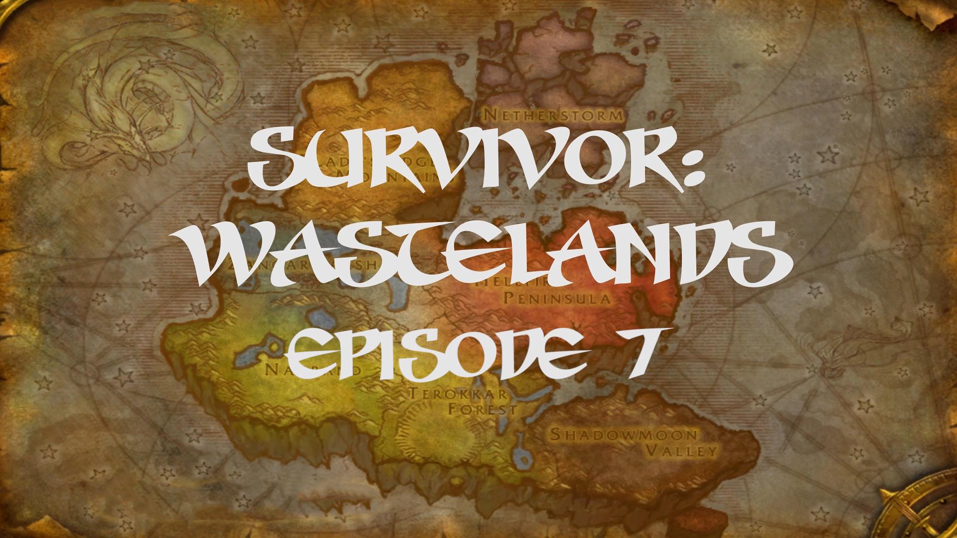 Survivor Wastelands Episode 7.jpg