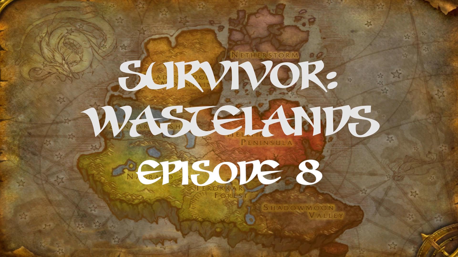 Survivor Wastelands Episode 8.jpg
