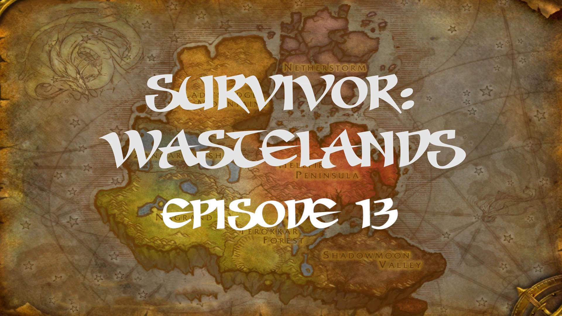 Survivor Wastelands Episode 13.jpg