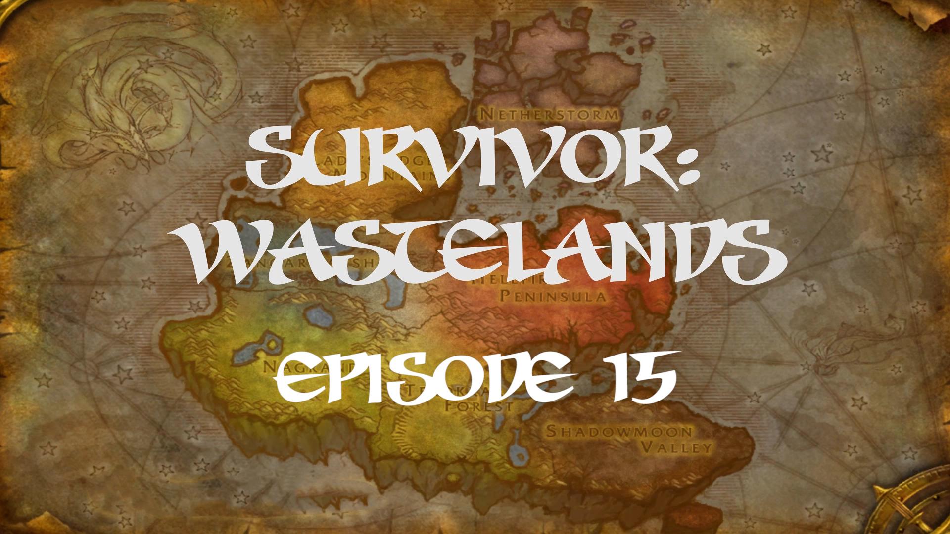Survivor Wastelands Episode 15.jpg