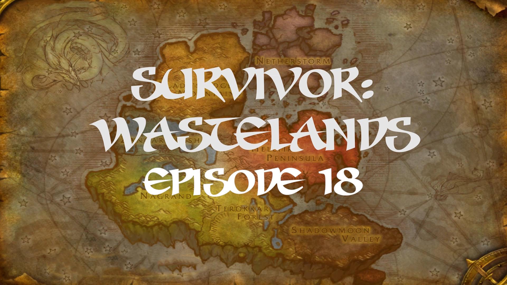 Survivor Wastelands Episode 18.jpg