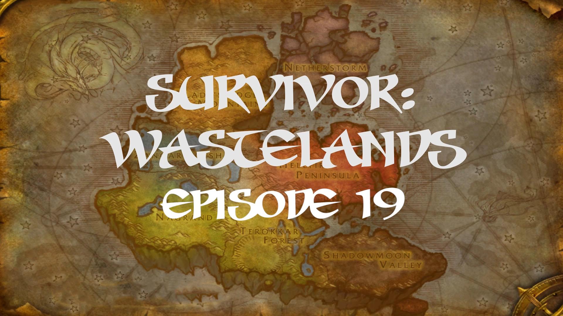 Survivor Wastelands Episode 19.jpg