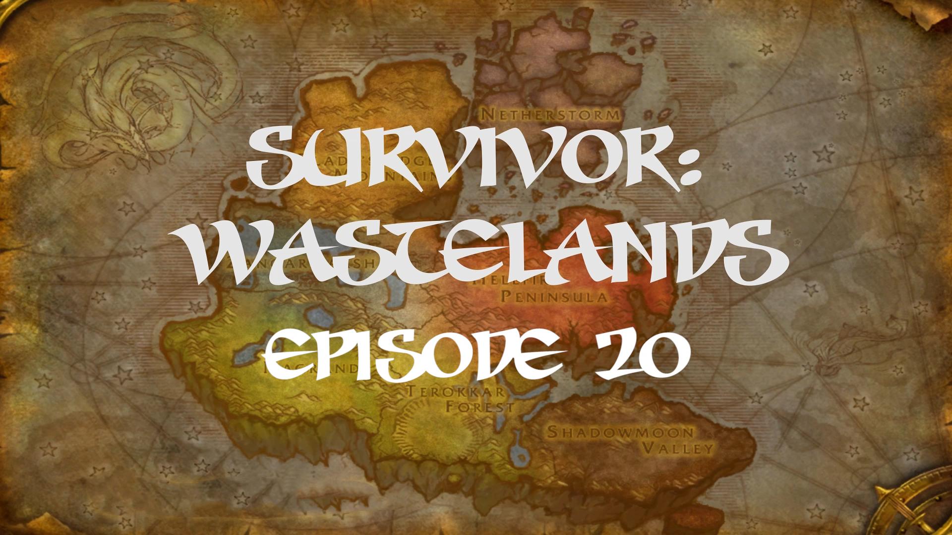 Survivor Wastelands Episode 20.jpg
