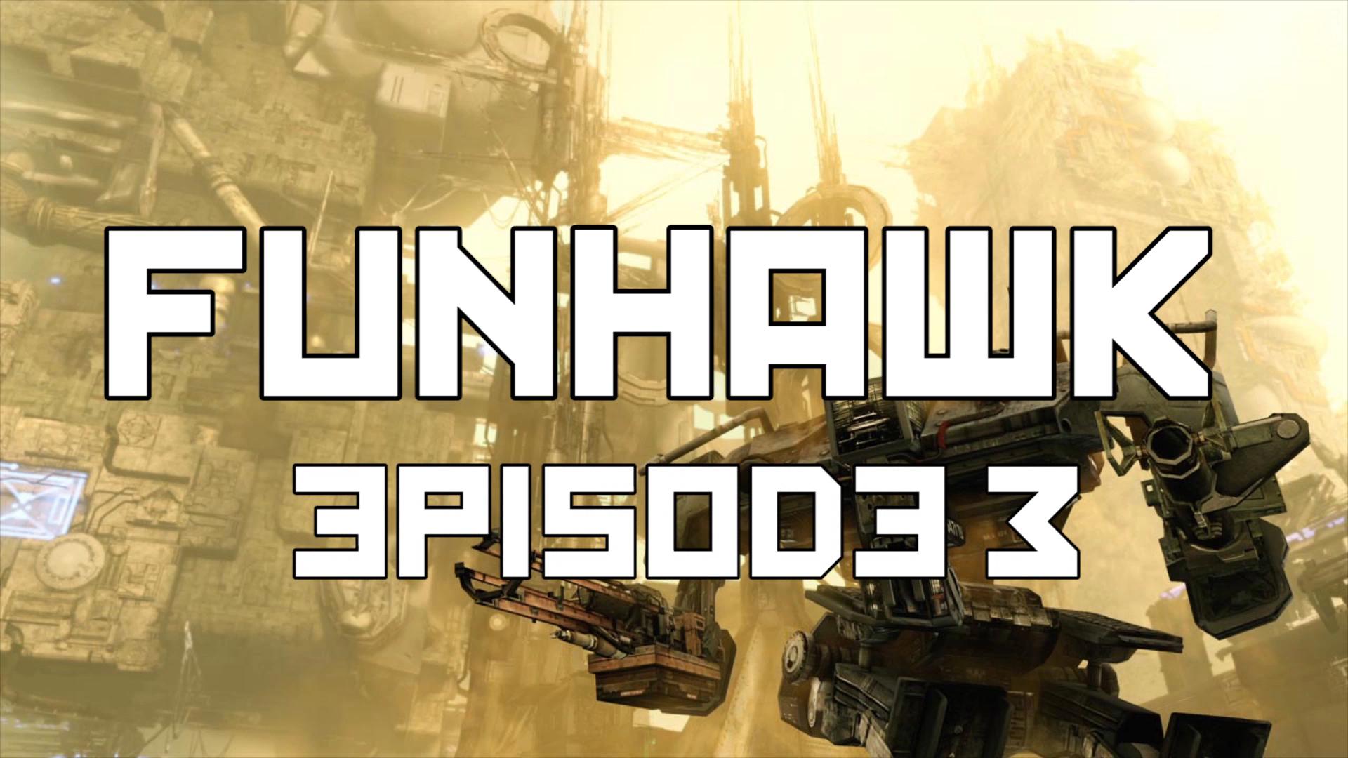 FunHawk Episode 3.jpg