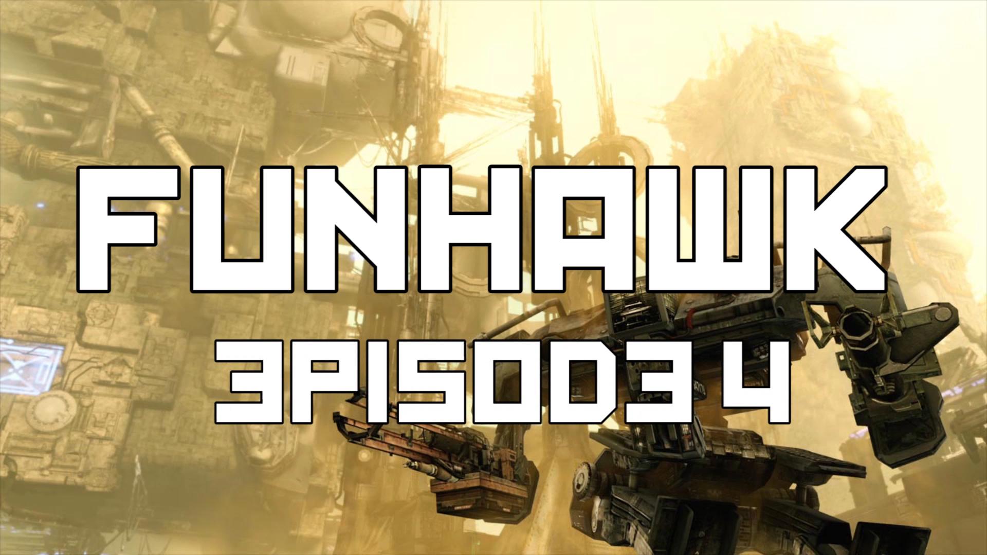 FunHawk Episode 4.jpg