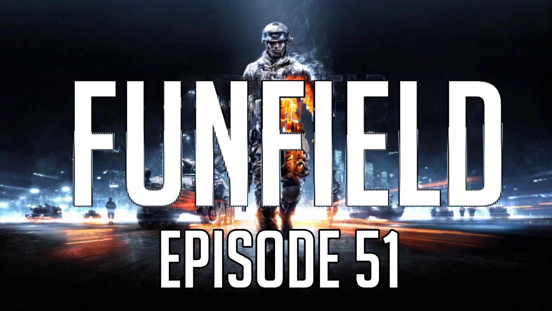 Funfield Episode51.jpg