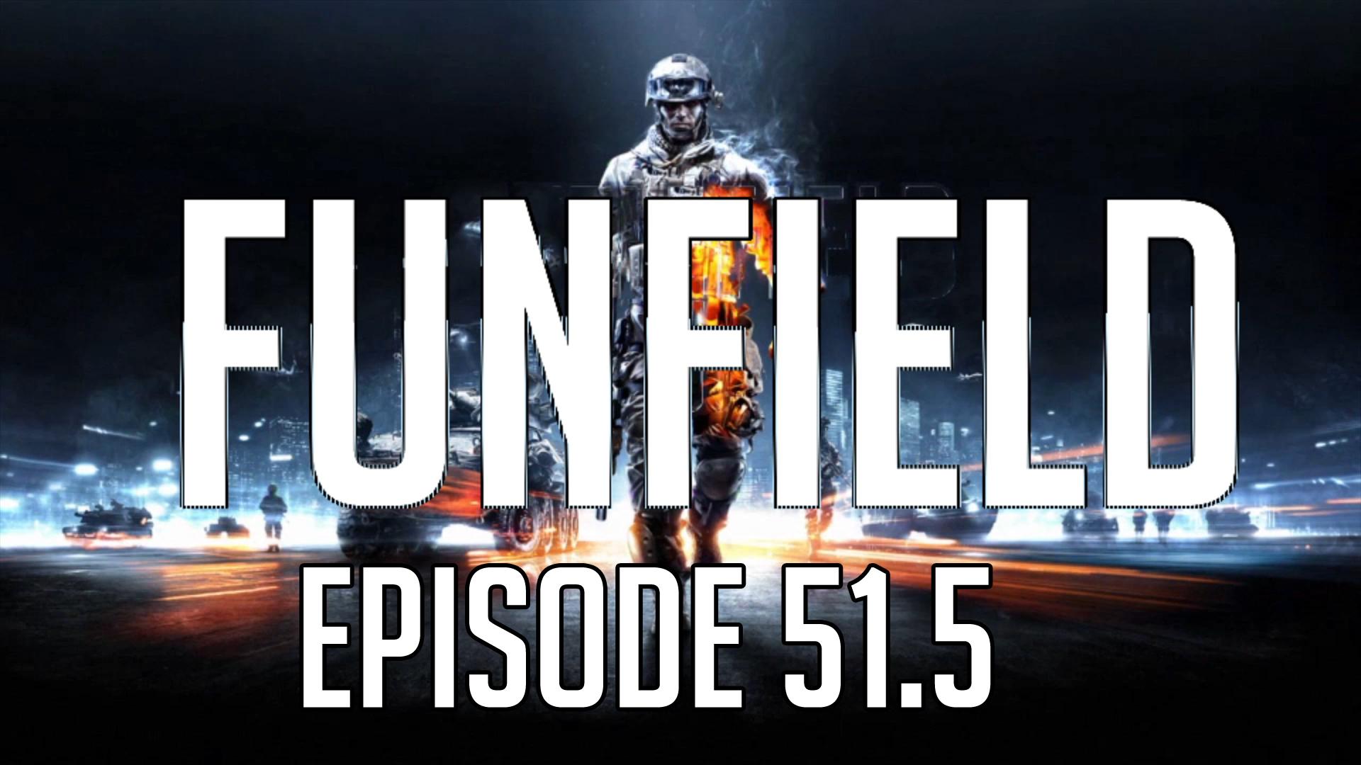 Funfield Episode51-5.JPG
