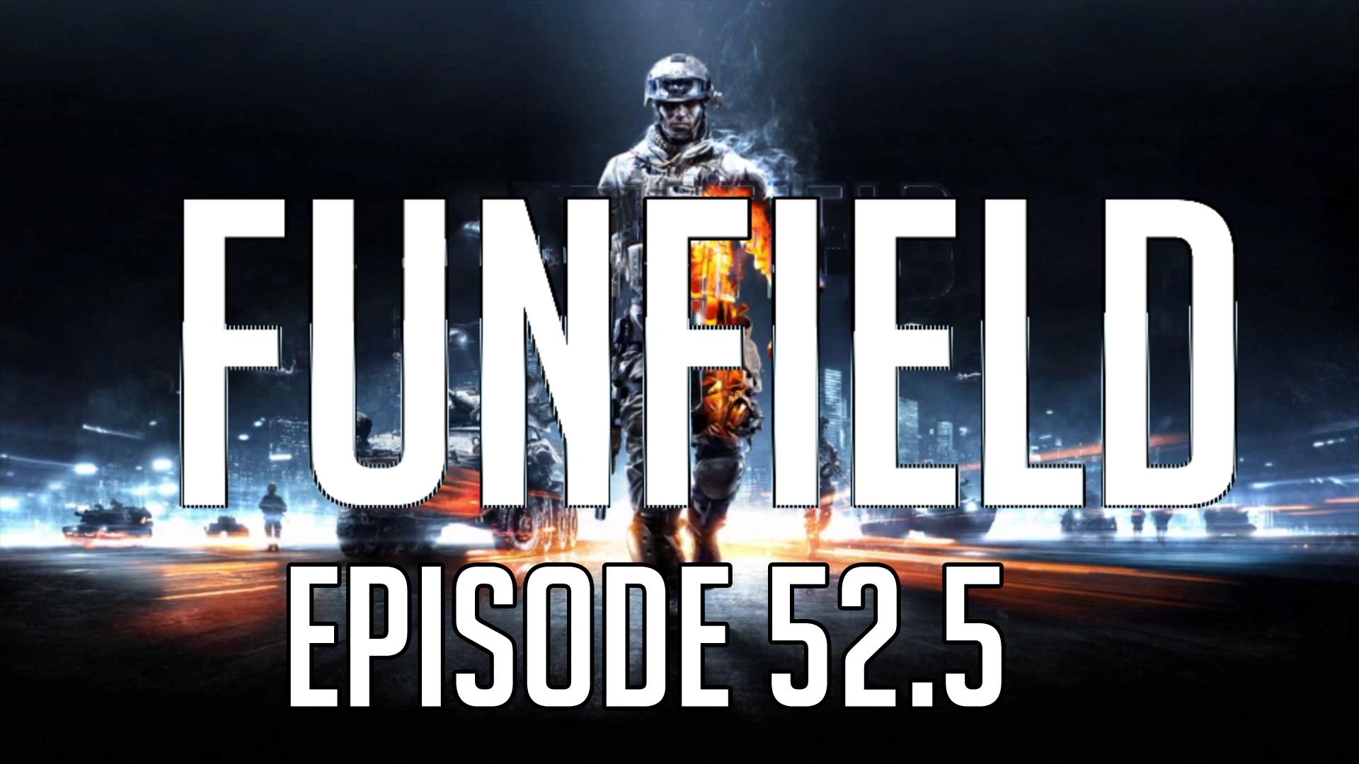Funfield Episode52-5.JPG