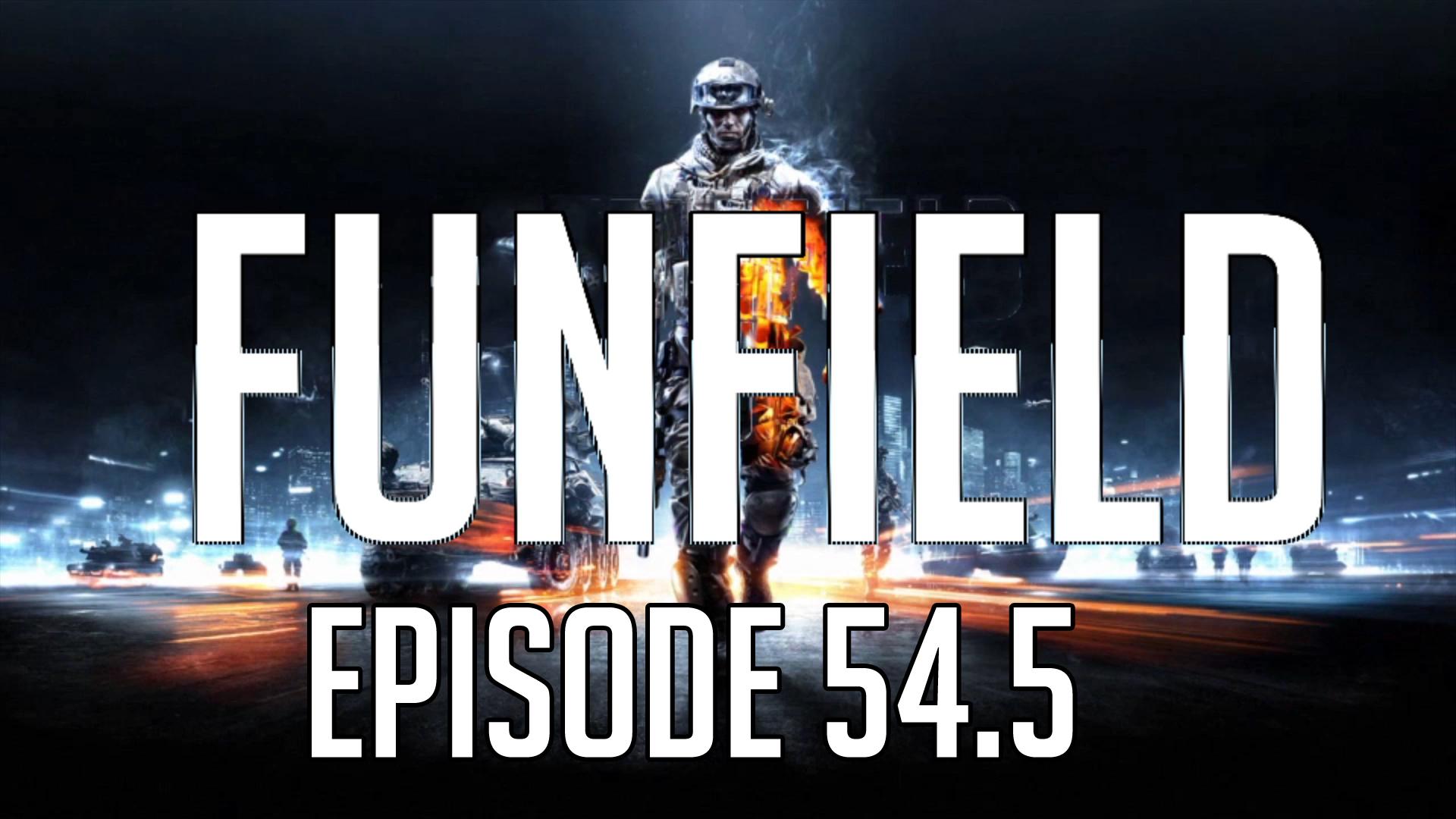 Funfield Episode54-5.JPG