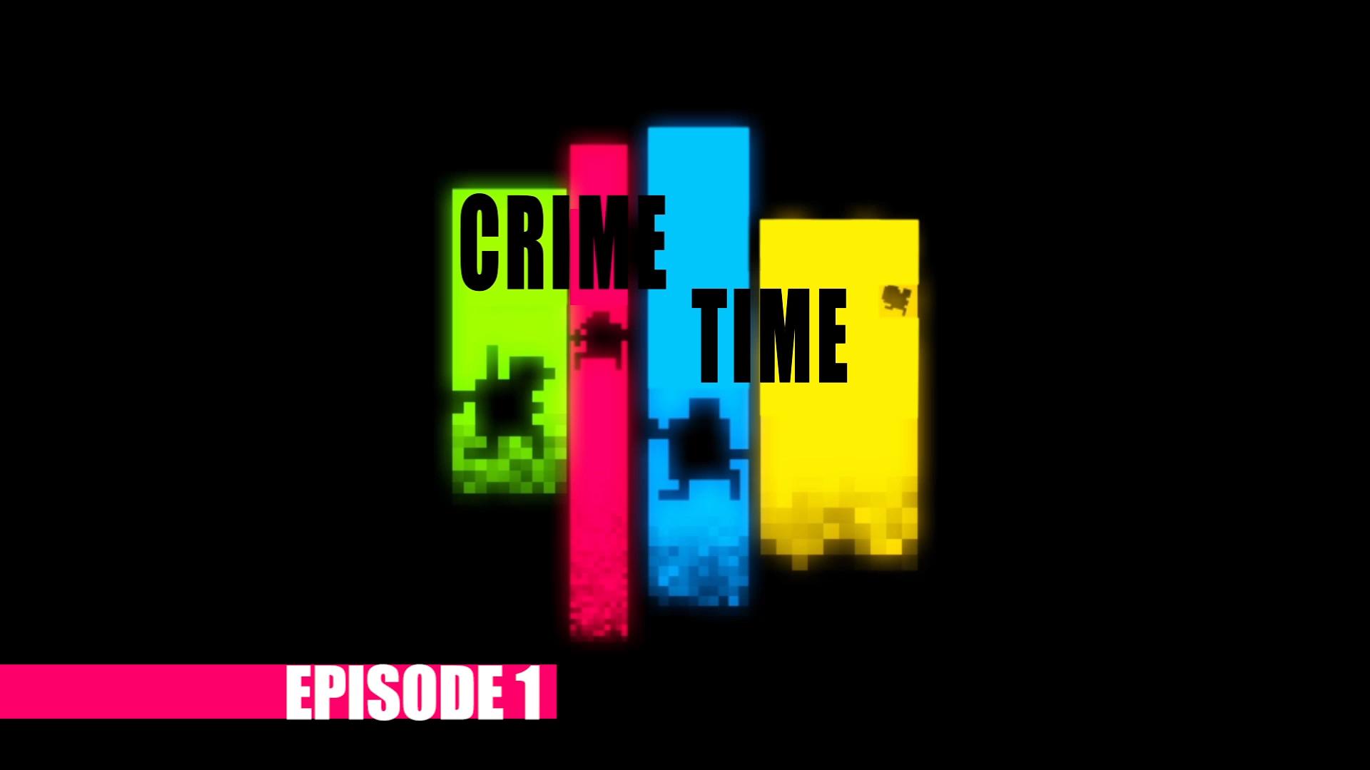 Crime Time Episode 1.jpg