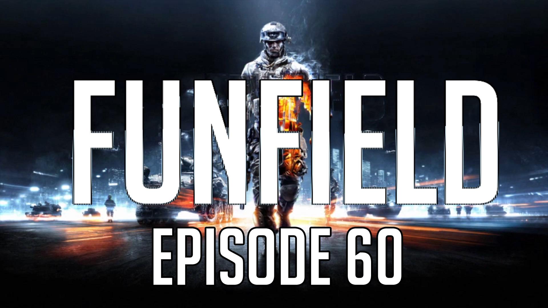 Funfield Episode60.jpg