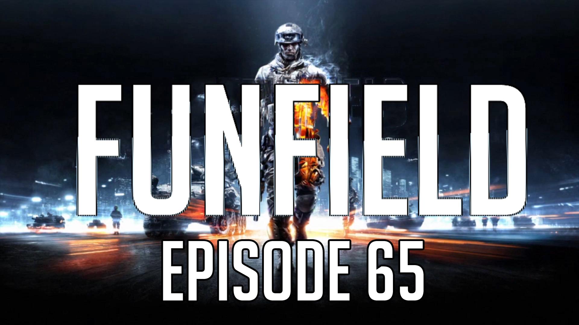 Funfield Episode65.jpg