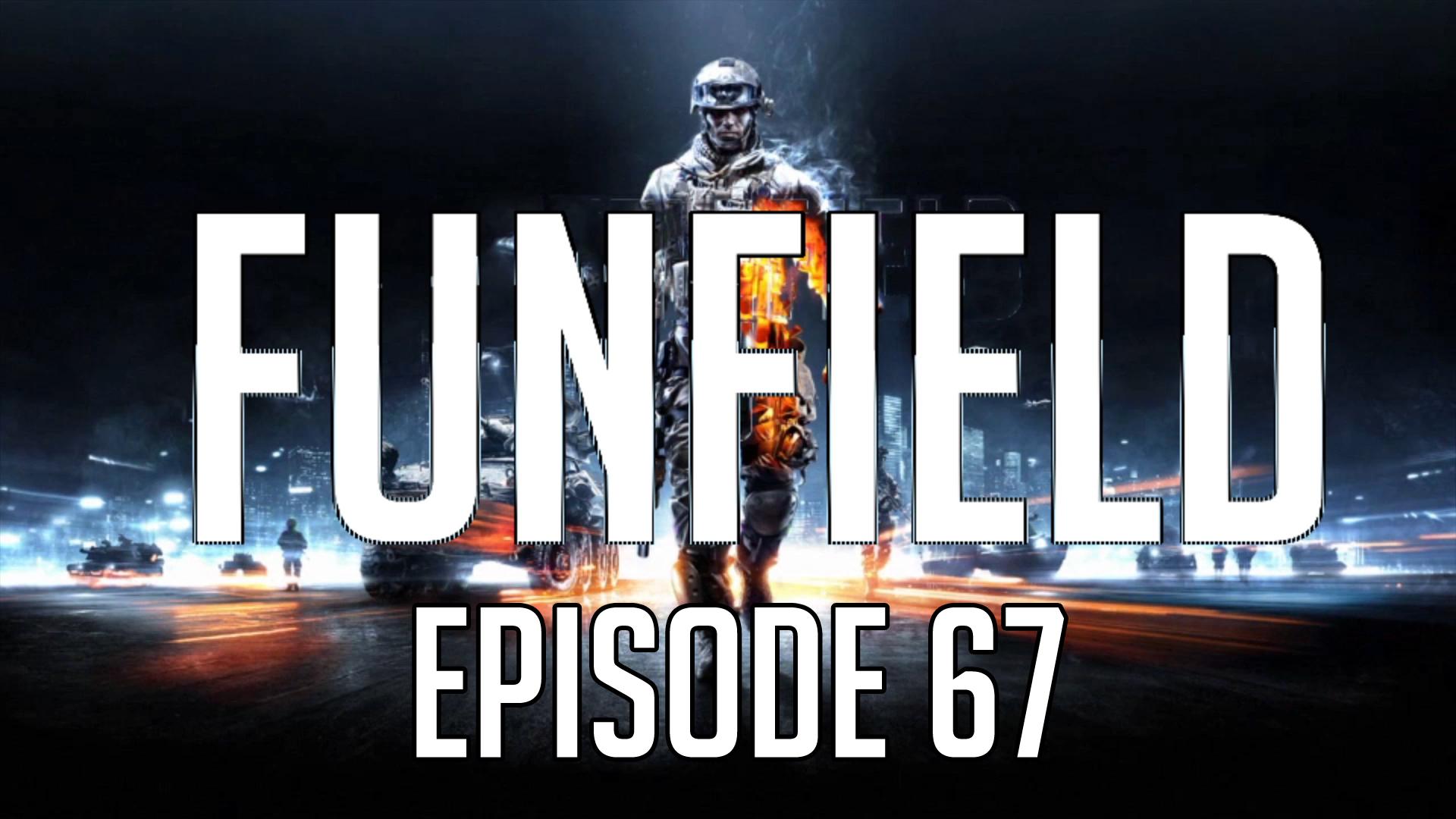 Funfield Episode67.jpg