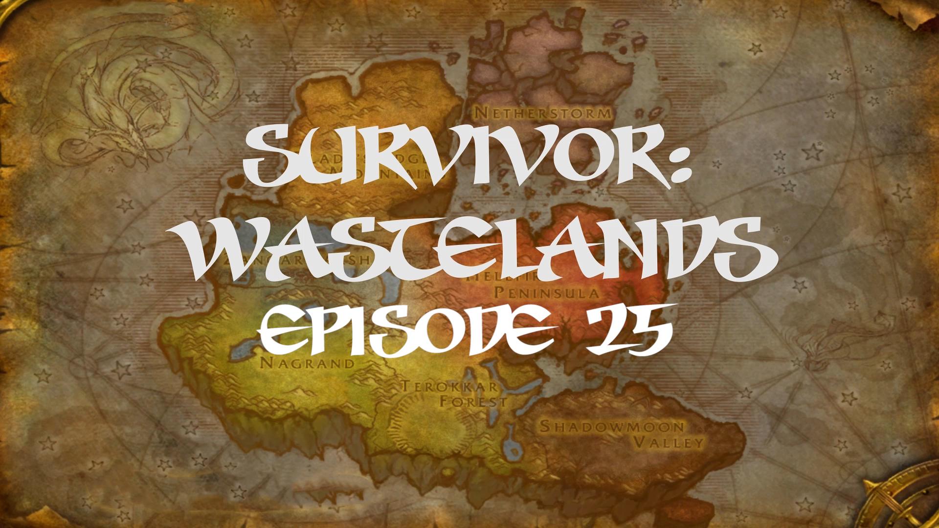 Survivor Wastelands Episode 25.jpg