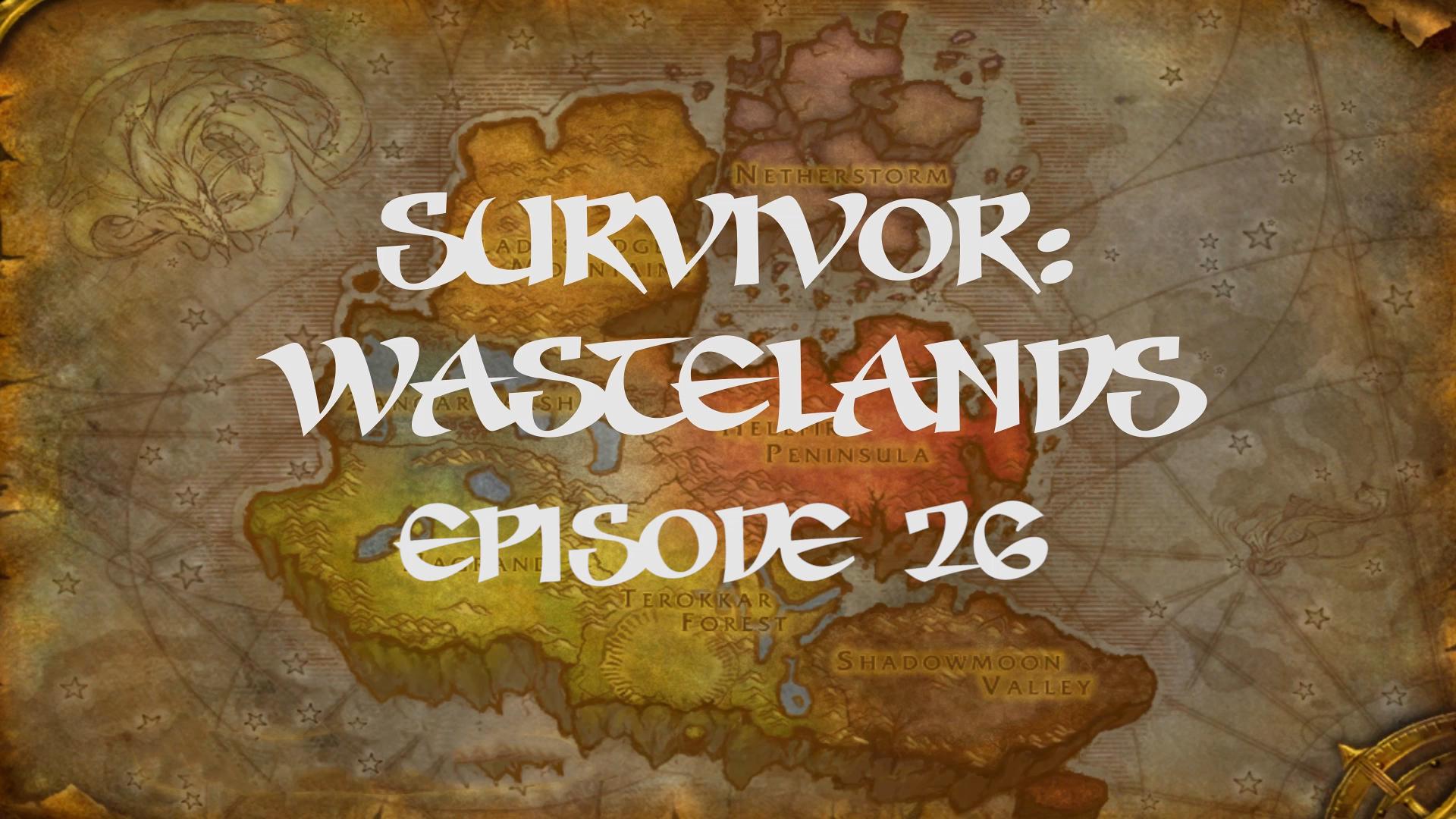 Survivor Wastelands Episode 26.jpg