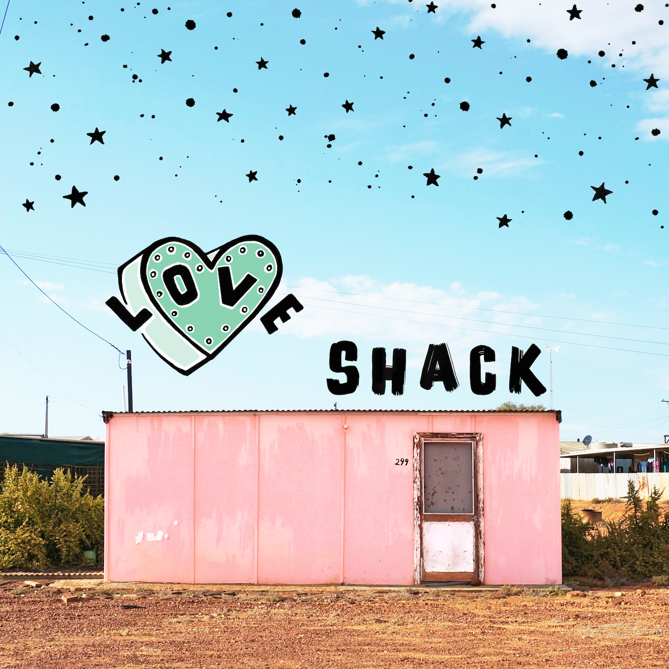 LOVE SHACK copy 2.jpg