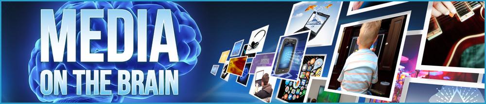 media-on-the-brain-banner.jpg