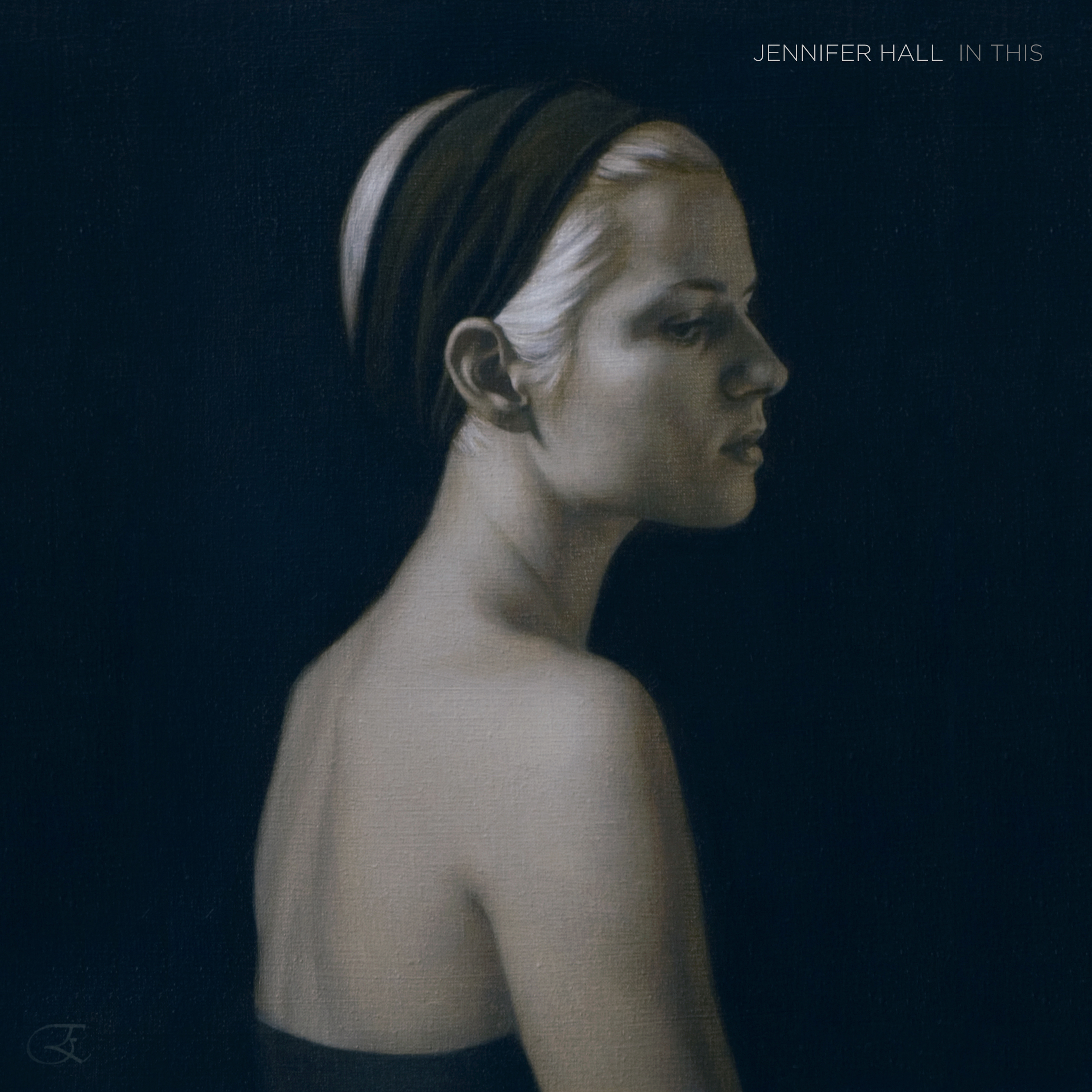 """""""Jennifer Hall - 'In This' Album Cover"""""""
