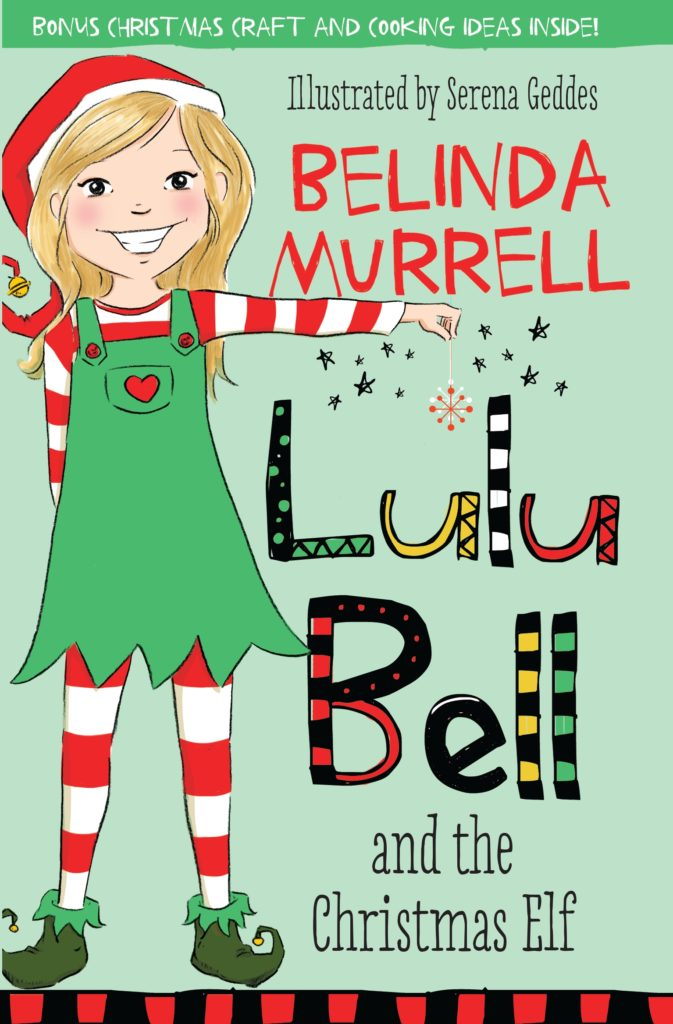 Lulu Bell and the Christmas Elf - The Bell family are preparing for the best Christmas ever. There are presents to wrap, yummy food to cook and costumes to sew.But Lulu's friends Olivia and Jo are too sad to sing in the school concert because their little cat Bonnie is missing. Can Lulu cheer them up and help find Bonnie before Christmas Eve? Maybe a special letter to Santa will help.*Premier's Reading Challenge