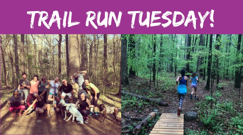 Trail Run Tuesdays!.jpg