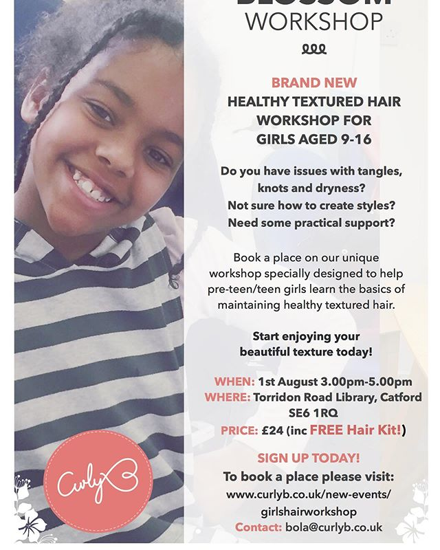 Introducing our next workshop for preteen and teen girls at Torridon Road Library, Catford SE6. Looking to learn the basics of healthy haircare and start the journey of learning to embrace your beautifully unique texture? Sign your daughter up today! places are limited! Check out www.curlyb.co.uk/new-events/girlshairworkshop. Come along, ask questions, discover more, grow and blossom! #naturalhairstyles #naturalhair #curlyhair #hairworkshops #coils #kinksandcoils #lewisham #catford #foresthill #hithergreen #texturedhair