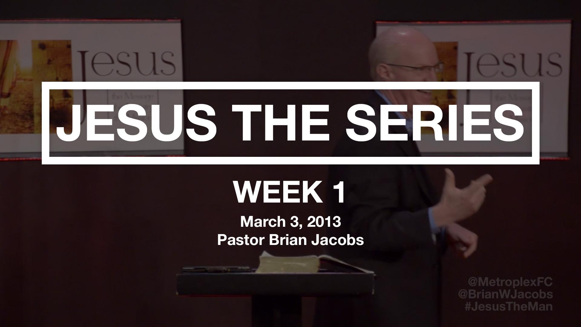 Jesus The Series - Week 1 - Thumbnail.jpg