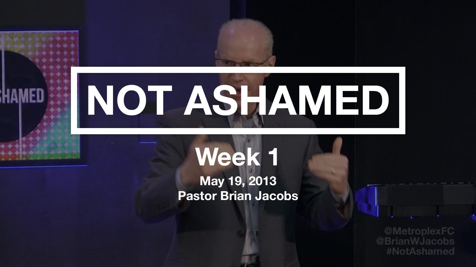 Not Ashamed - Week 1 - Thumbnail.jpg