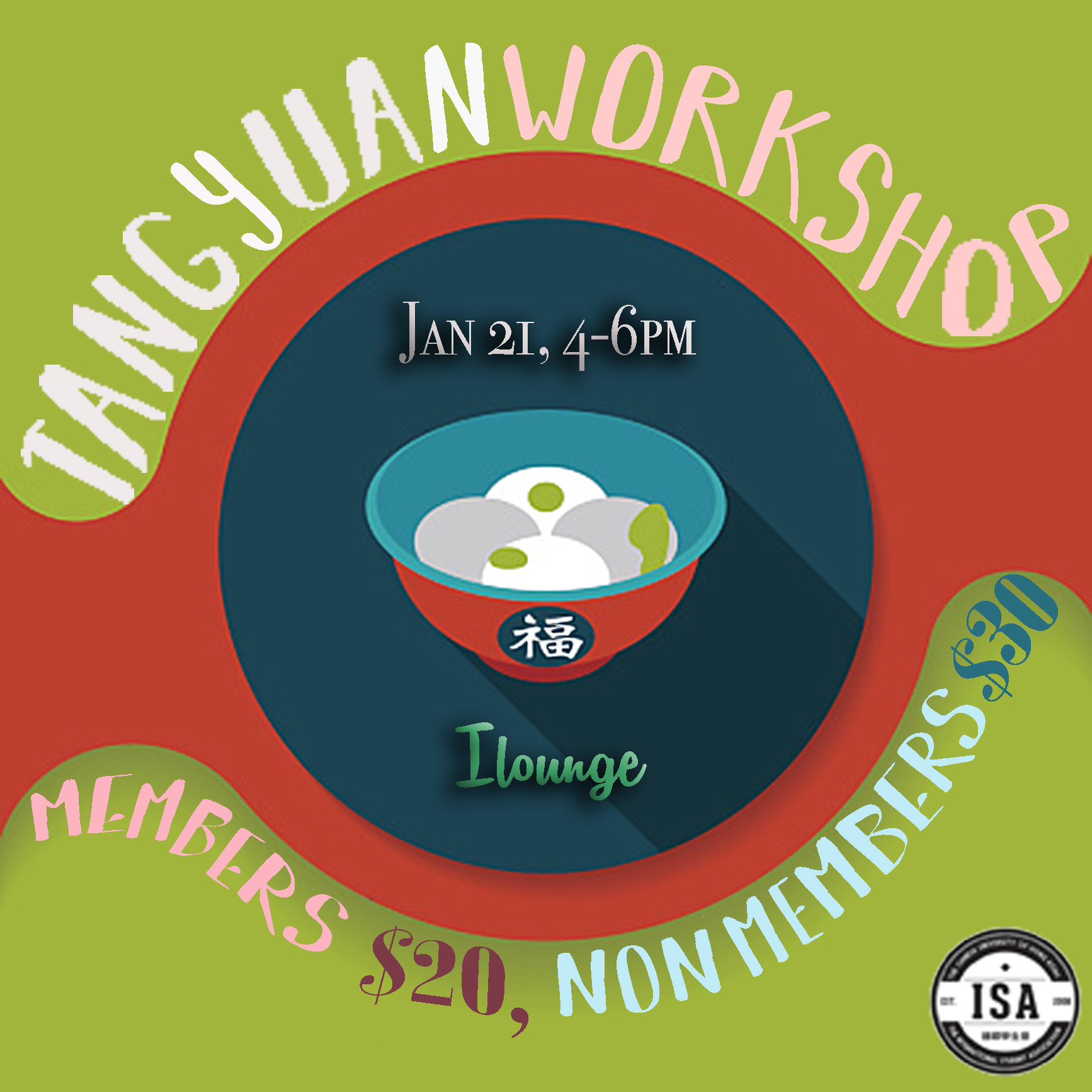 Hey guys! The 8th Executive Committee would cordially like to present to you our first event of 2017. With Chinese New Year quickly approaching, we bring you an opportunity to celebrate the upcoming holidays, through a cultural food-making workshop. Learn how to make traditional Chinese Tangyuan, through the first ever Tangyuan Workshop brought to you by the ISA. Eat, share, and enjoy the early festive atmosphere! We hope you can join us!  facebook page:  https://www.facebook.com/events/150819305412587/