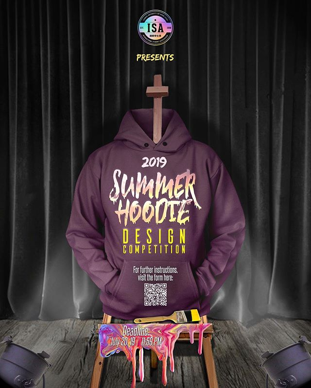 [THE 2019 ISA SUMMER HOODIE DESIGN COMPETITION]  Get your hoodie design on our official ISA merch!  What's up ISA fam! For this year's upcoming merchandise collection, our official hoodie design will be coming from none other than you guys! This summer, we will be holding a hoodie design competition, open for everyone to join! 🤩  We want to hear what you guys have to say for this year's design! Help us make this year's fall collection the best one yet, and sign up for the 2019 ISA Summer Hoodie Design Competition now!  Submission Deadline: 20th July, 2019  Sign-up link is on our Facebook page ‼️