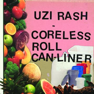 "Uzi Rash ""Coreless Roll Can-Liner"" LP (GO-57)"