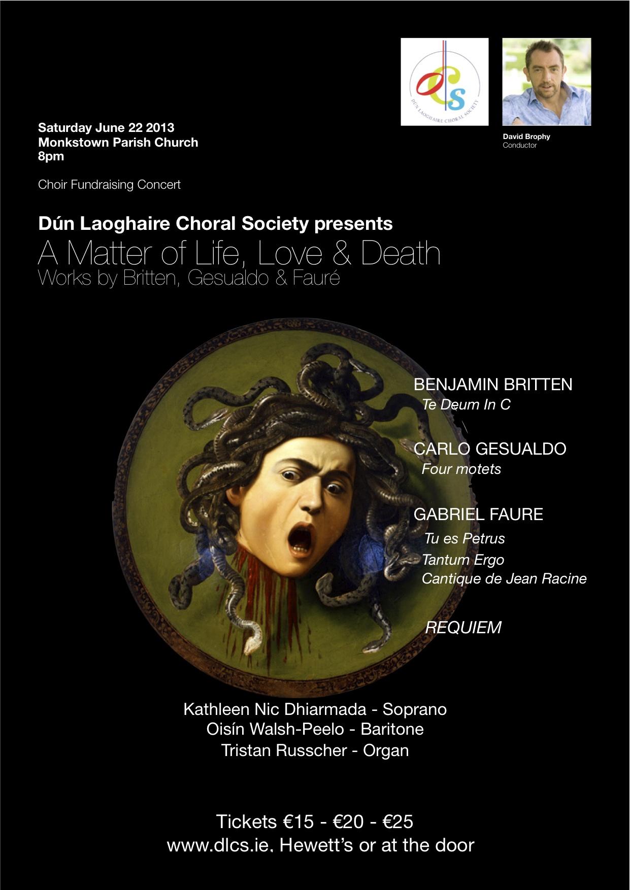 A Matter of Life, Love & Death, Monkstown, 22nd June 2013