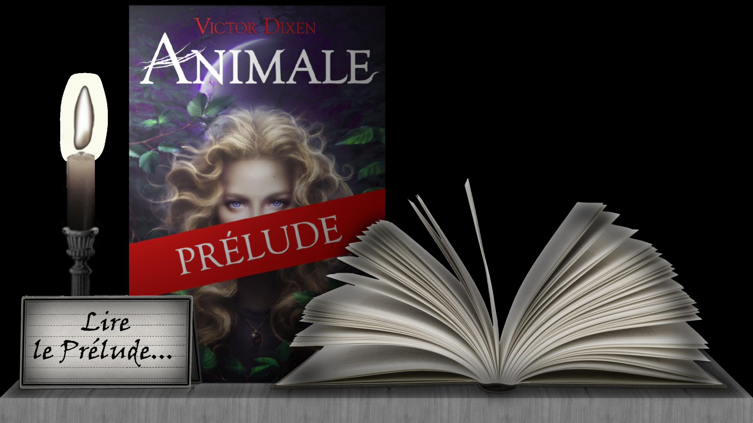 Lire le Prélude d'Animale...